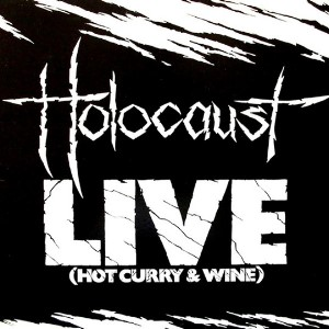 Holocaust - Holocaust Live - Hot Curry and Wine EP. (1983)