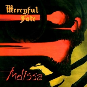 Mercyful Fate - Melissa (1983) & Mercyful Fate EP (1982)