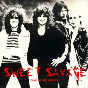 Sweet Savage - Take No Prisoners Single (1981)