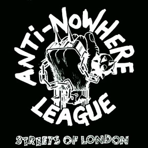 Anti-Nowhere League - Streets of London Single (1989)