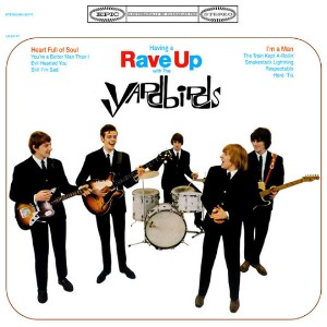 The Yardbirds - Having a Rave Up with The Yardbirds (1965)
