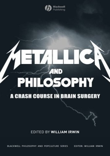Metallica - Metallica and Philosophy: A Crash Course in Brain Surgery