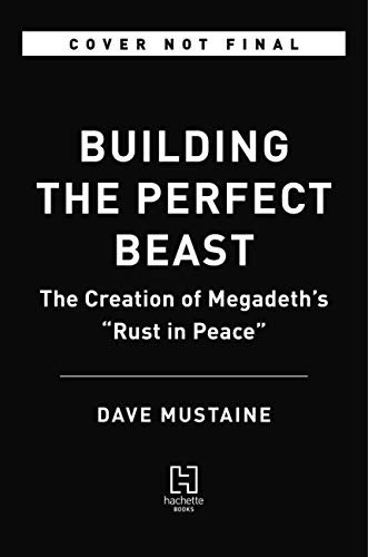 Rust in Peace: The Inside Story of the Megadeth Masterpiece (Englisch)
